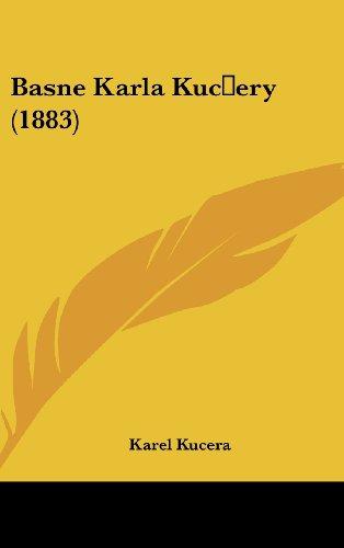Basne Karla Kucery (1883)