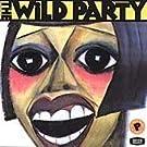 The Wild Party (2000 Original Broadway Cast) by Eartha Kitt