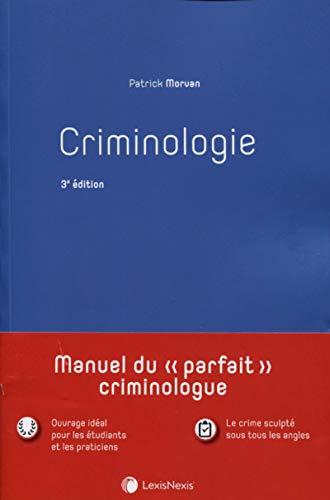 Criminologie par Patrick Morvan