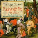 playing-with-fire-art-renaissance-instrumentalist-by-folger-consort-2008-02-05