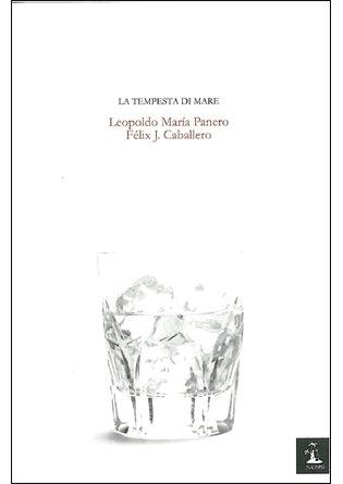 Tempesta Di Mare,La (Poesia (huacanamo)) por Leopoldo María Panero
