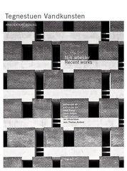 Tegnestuen Vandkunsten - Recent Works