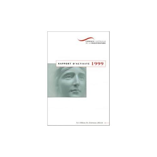 Conseil supérieur de la magistrature : rapport d'activité 1999