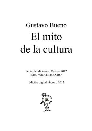 El mito de la cultura por Gustavo Bueno