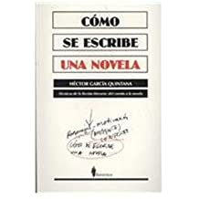 Como se escribe una novela/How to Write a Novel