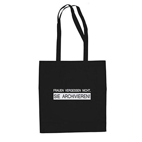 (Frauen vergessen nicht - Stofftasche / Beutel, Farbe: schwarz)