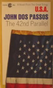 The 42nd Parallel: First in the Trilogy U.S.a. (Signet classics)