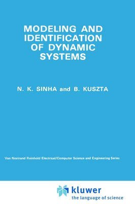 [Modelling and Identification of Dynamic Systems] (By: N.K. Sinha) [published: June, 1983]