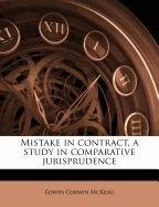 Mistake in contract, a study in comparative jurisprudence