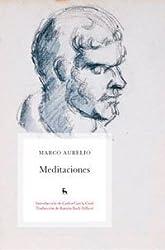 Meditaciones / Meditations: Marco Aurelio / Marcus Aurelius (Spanish Edition) by Marco Aurelio (2010) Paperback