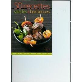 50 recettes salades et barbecue
