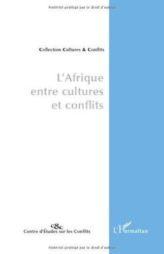 L'Afrique entre cultures et conflits