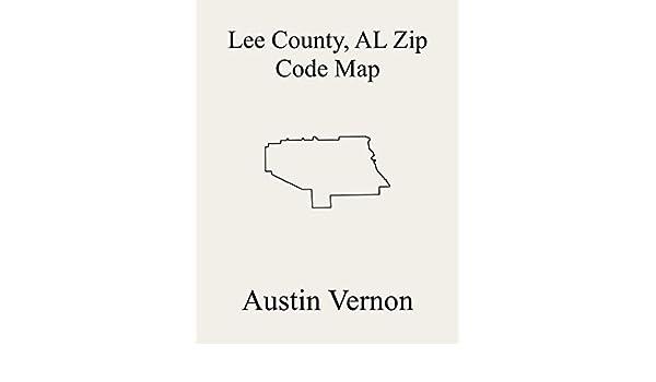 Lee County Alabama Zip Code Map Includes Beauregard Marvyn