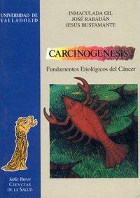 Carcinogénesis : fundamentos etiológicos del cáncer