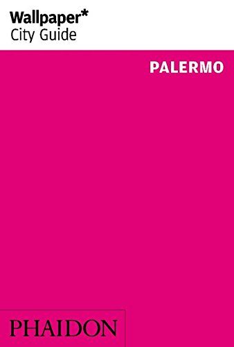 Palermo. Ediz. inglese (Wallpaper. City Guide)