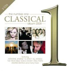 The Number One Classical Album 2008