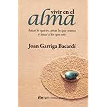 Vivir en el alma / Living in the soul