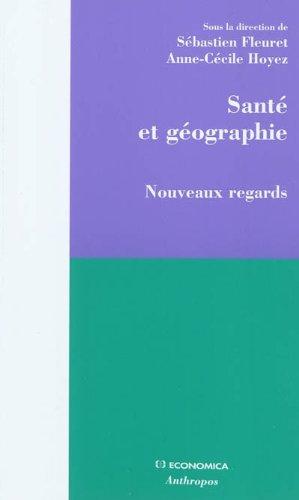 Sante et géographie - Nouveaux regards
