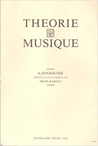 Theorie de la musique. Edition revue et augmentée/corrigée. par Adolphe Danhauser
