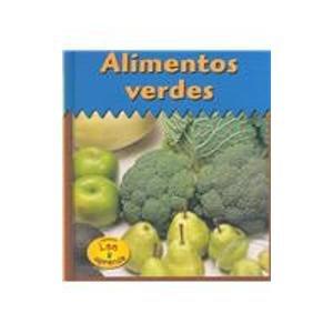 Alimentos Verdes = Green Foods (HEINEMANN LEE Y APRENDE/HEINEMANN READ AND LEARN (SPANISH)) por Patricia Whitehouse