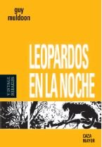 Leopardos en la noche / Leopards in the night (Vintage Herakles) por Guy Muldoon