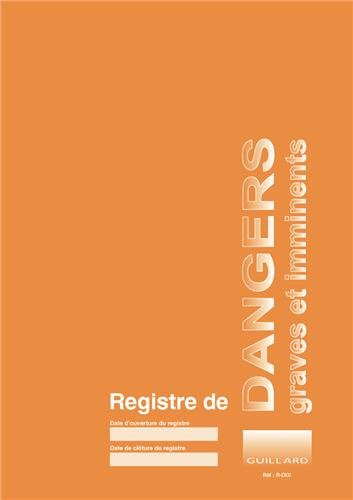 Registre de dangers graves et imminents