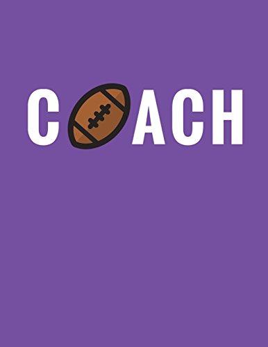 Coach: Football Coach Composition Notebook Appreciation Gift: Volume 7 (Coach Gifts) por Star Power Publishing