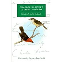 Charles Darwin's Letters: A Selection, 1825–1859: A Selection, 1825-59