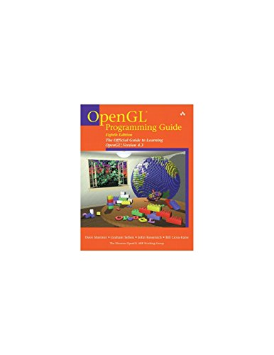 OpenGL Programming Guide: The Official Guide to Learning OpenGL, Version 4.3 por The Khronos OpenGL ARB Working Group