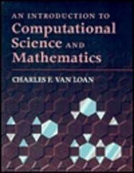 An Introduction to Computational Science and Mathematics (Medieval & Renaissance Texts & Studies)
