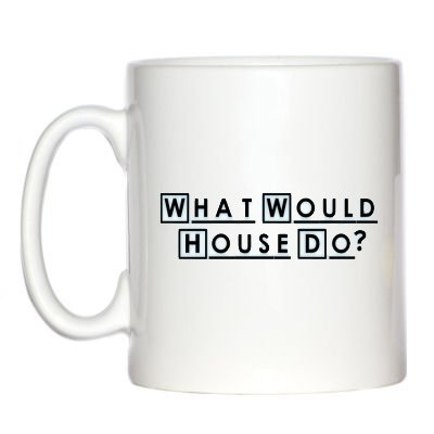 what-would-house-do-tasse-fur-dr-house-fans