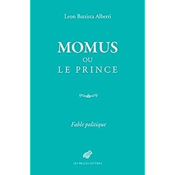 Momus ou le Prince: Fable politique