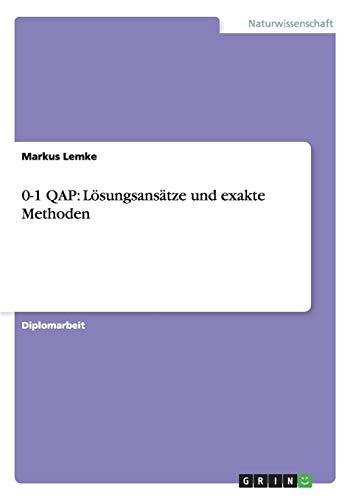 0-1 QAP: Lösungsansätze und exakte Methoden