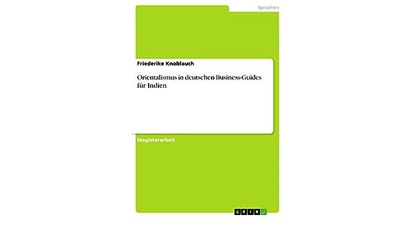 Orientalismus in deutschen Business-Guides für Indien (German Edition)