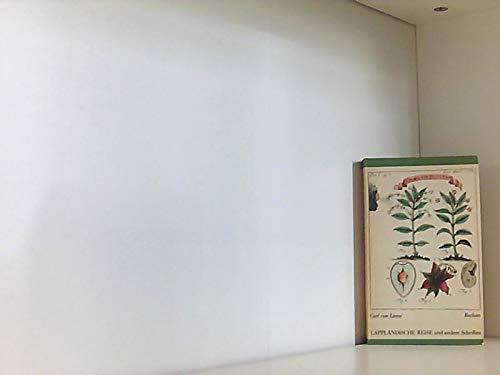Lappländische Reise und andere Schriften