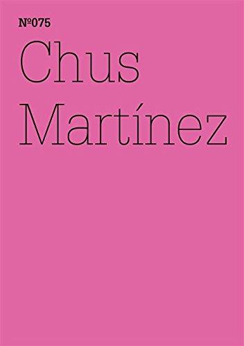 Chus Martínez: Das Ausdrückbare nicht ausdrücken (dOCUMENTA (13): 100 Notes - 100 Thoughts, 100 Notizen - 100 Gedanken # 075) (dOCUMENTA (13): 100 Notizen - 100 Gedanken 75) (German Edition) por Chus Martínez