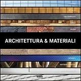 Architettura e materiali. Ediz. multilingue