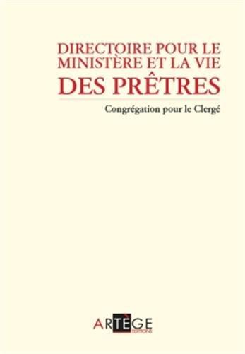 Directoire pour le ministère et la vie des prêtres: Nouvelle édition