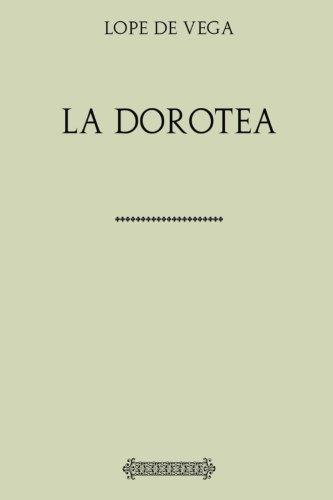 Colección Lope de Vega. La Dorotea