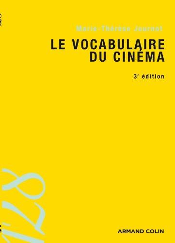 Le vocabulaire du cinma - 3e ed