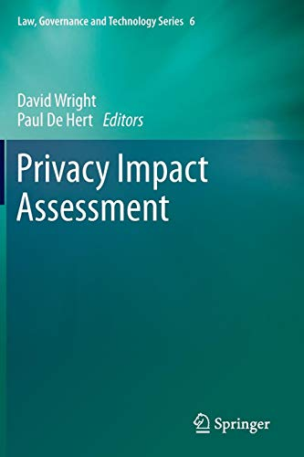 Privacy Impact Assessment (Law, Governance and Technology Series, Band 6) -