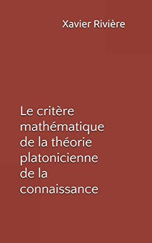 Le critère mathématique de la théorie platonicienne de la connaissance