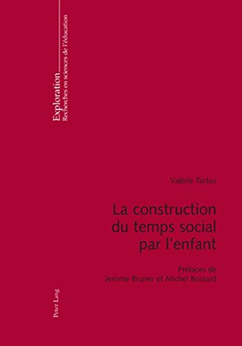 La Construction Du Temps Social Par L&#3...