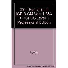 2011 Educational ICD-9-CM Vols 1,2&3 + HCPCS Level II Professional Edition
