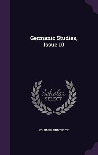 Germanic Studies, Issue 10
