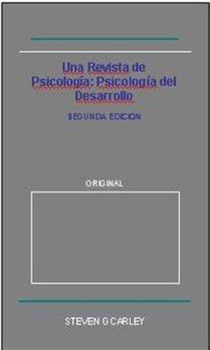 Una Revista de Psicología: Psicología del Desarrollo por Steven G Carley