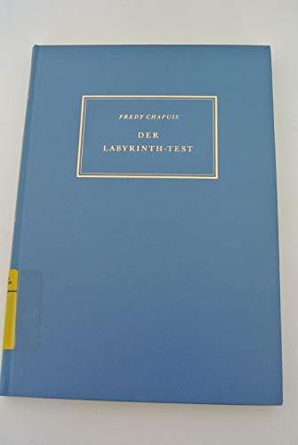 Der Labyrinth-Test. Zwei Parallelverfahren. Seine Anwendung in der Berufsberatung und Personalauslese