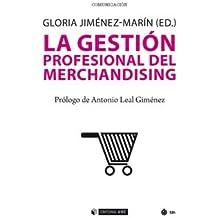 Gestión profesional del merchandising, La (Manuales)