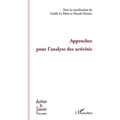 Approches pour l'analyse des activités (Action et savoir)