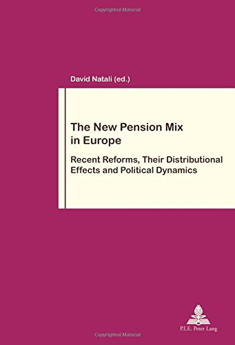 The New Pension Mix in Europe: Recent Reforms, Their Distributional Effects and Political Dynamics par (Broché - May 31, 2017)